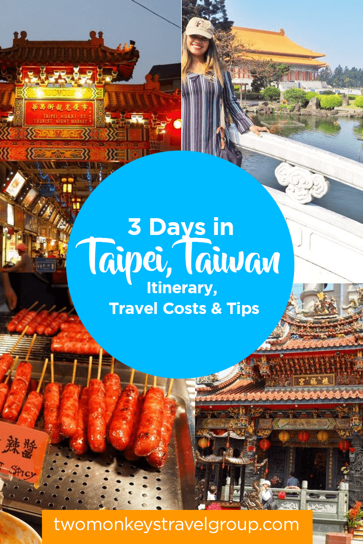 3 Days in Taipei, Taiwan - Itinerary, Travel Costs & Tips