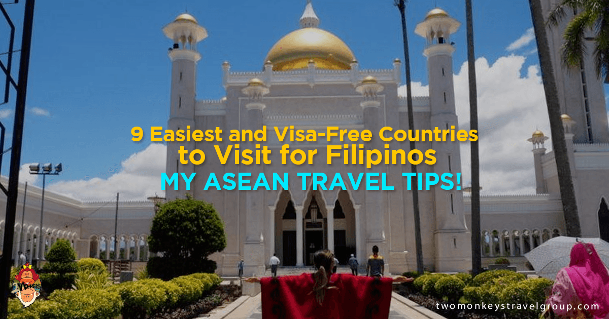 9 Easiest and Visa-Free Countries to Visit for Filipinos – my ASEAN Travel Tips!