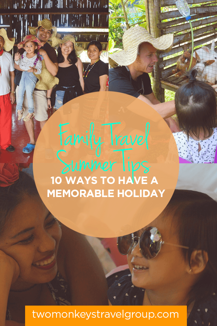 Family Travel Summer Tips - 10 Ways to have a memorable holiday