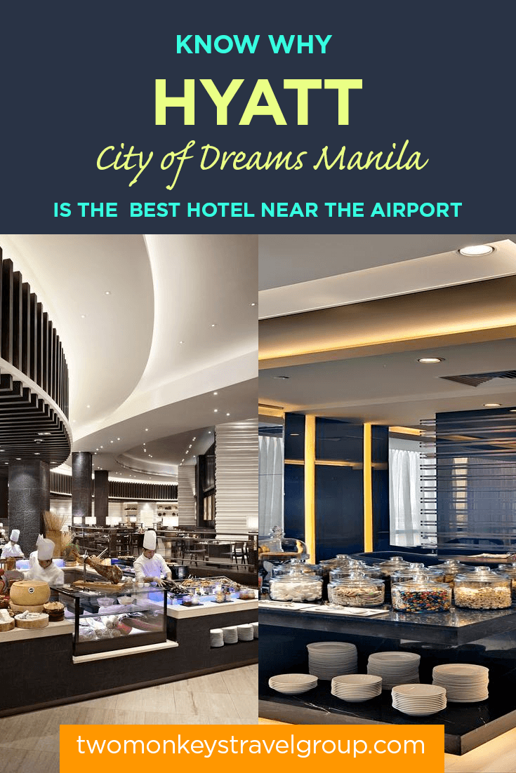 Know Why HYATT City of Dreams Manila is the Best Hotel Near the Airport