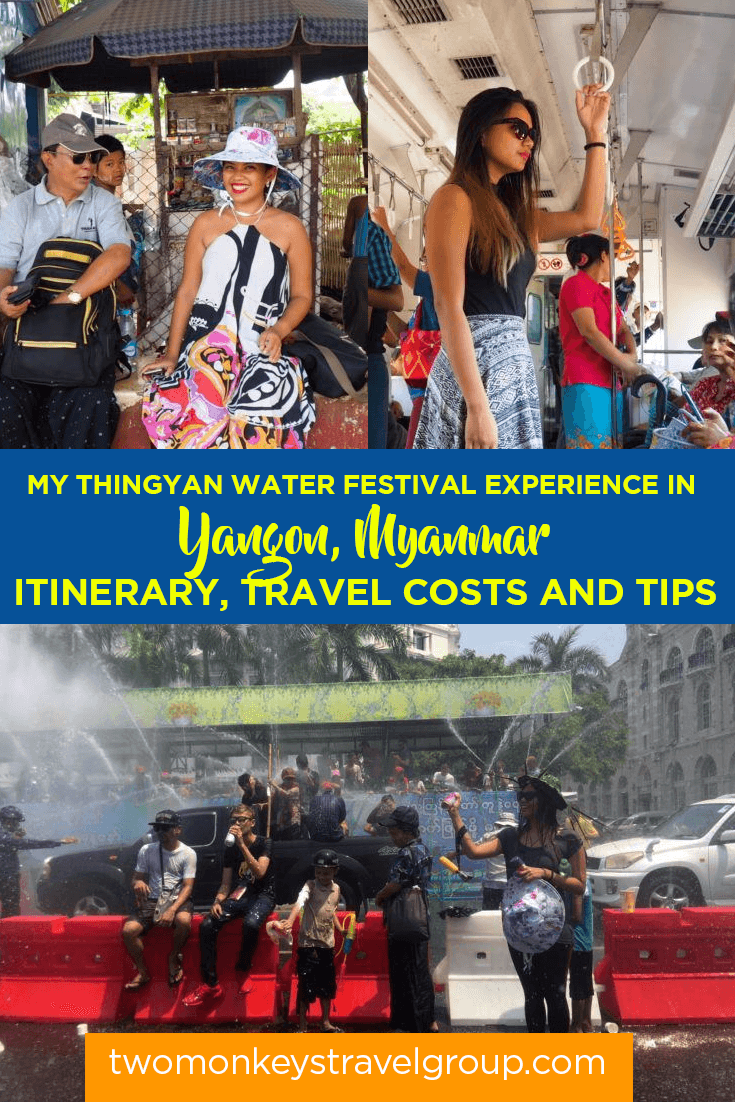 My Thingyan Water Festival Experience in Yangon, Myanmar - Itinerary, Travel Costs and Tips