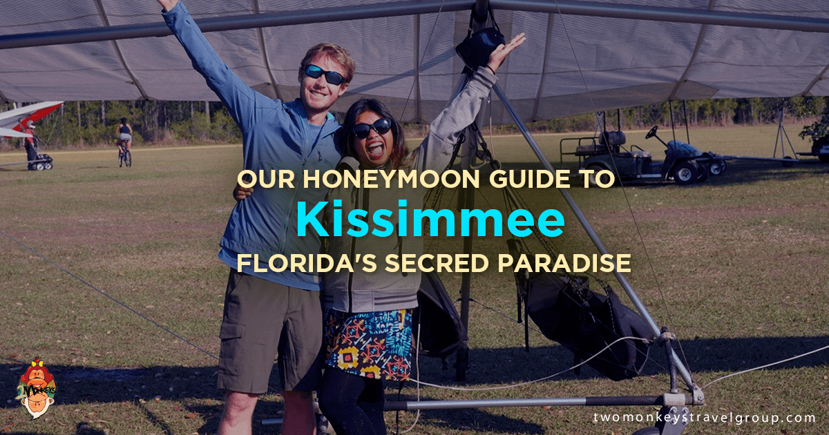 Our Honeymoon Guide to Kissimmee - Florida's Secret Paradise!
