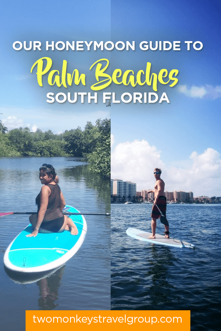 Our Honeymoon Guide to Palm Beaches, South Florida