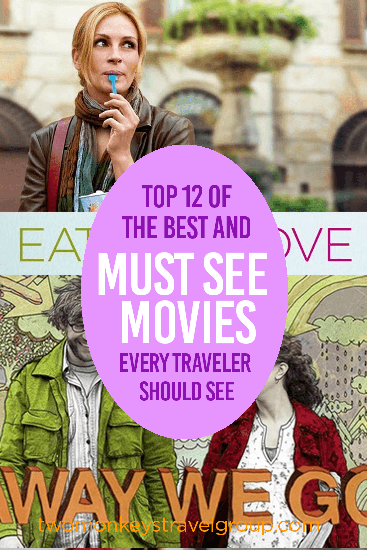 Top 12 of the Best and Must See Movies Every Traveler Should See