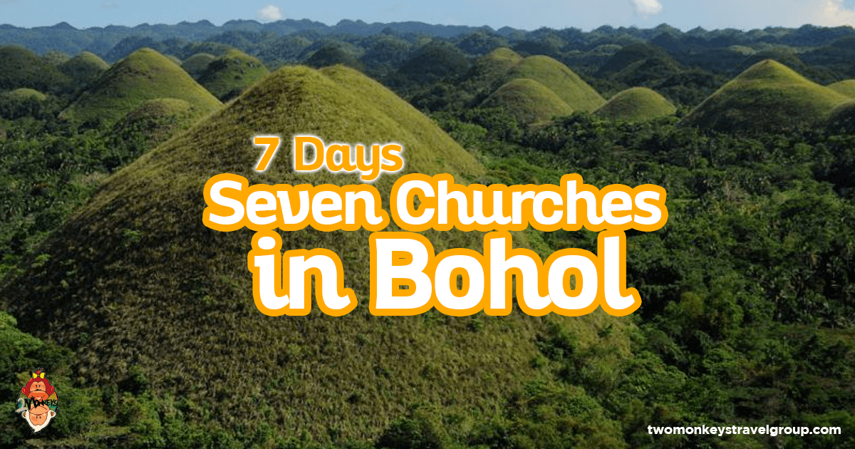 7 Days Seven Churches in Bohol - Itinerary for Visita Iglesia in Bohol, Philippines