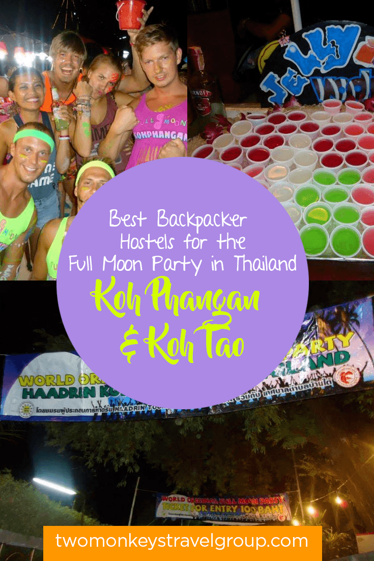 Full Moon Party in Koh Phangan and Koh Tao - Best Backpacker Party Hostels in Thailand