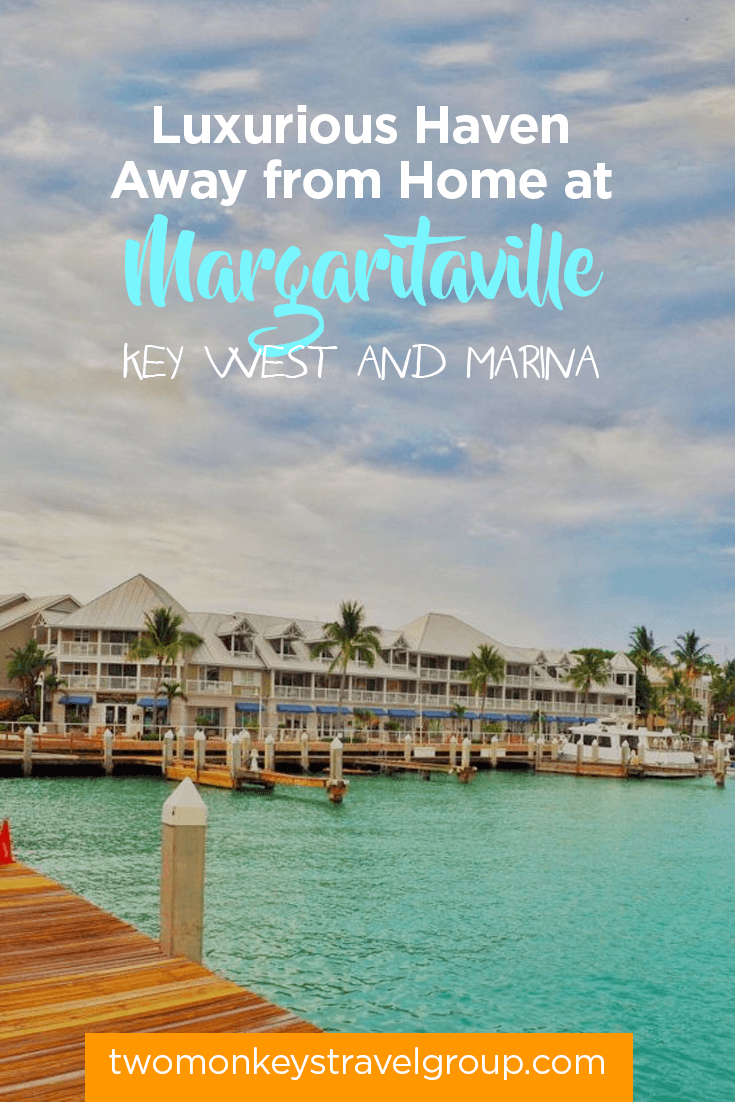 Luxurious Haven Away from Home at Margaritaville Key West and Marina