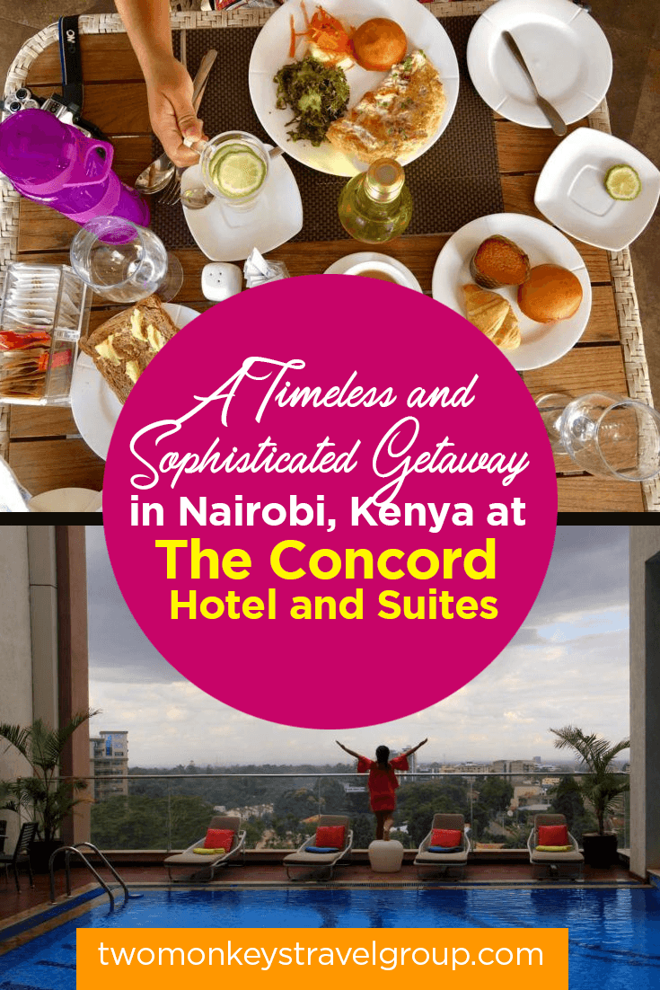 A Timeless and Sophisticated Getaway in Nairobi, Kenya at The Concord Hotel and Suites