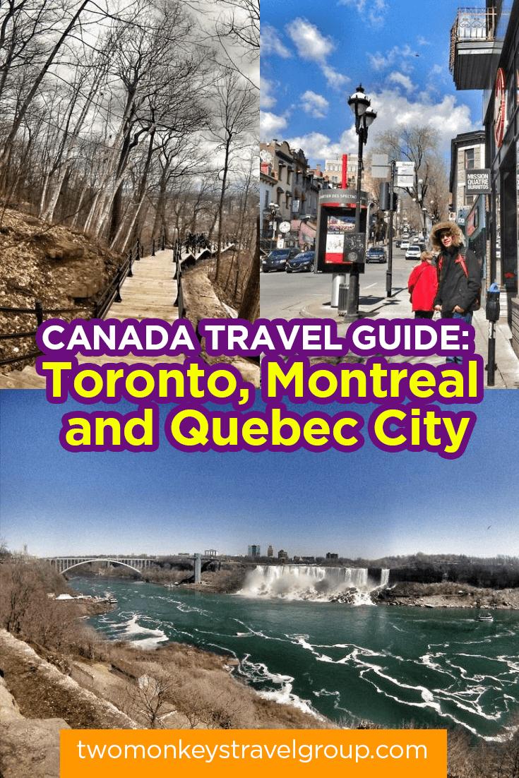 Canada Travel Guide: Toronto, Montreal and Quebec City