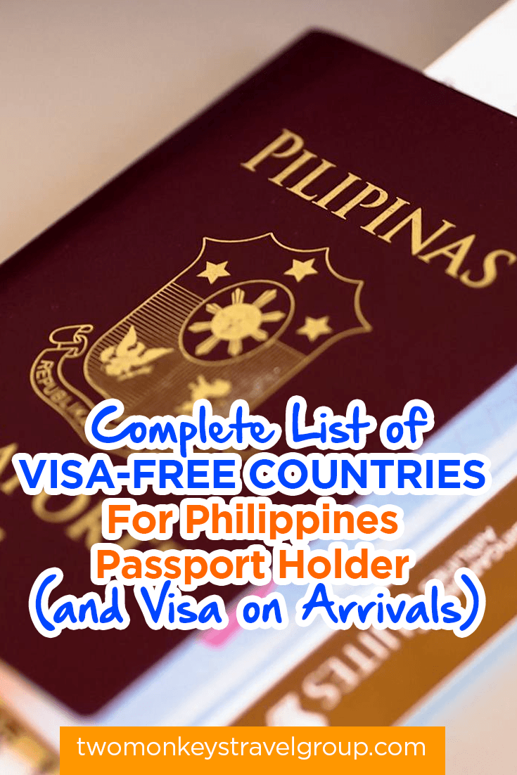Complete List of Visa-Free Countries For Philippines Passport Holder (and Visa on Arrivals)