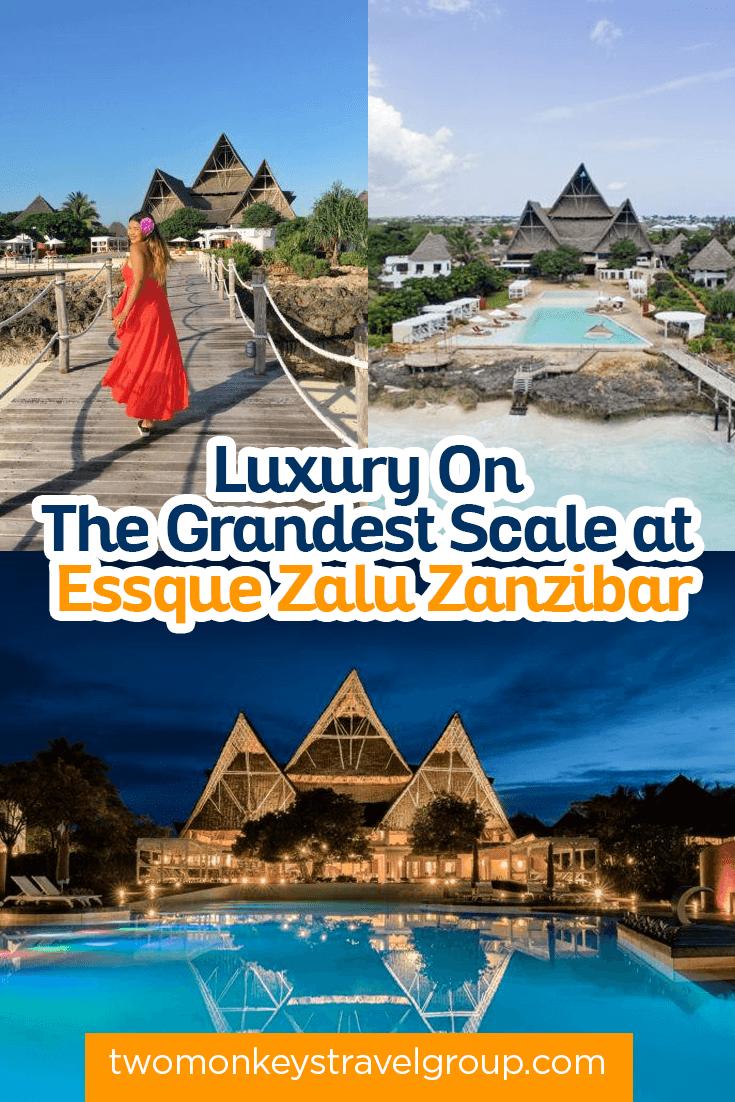 Luxury On The Grandest Scale at Essque Zalu Zanzibar