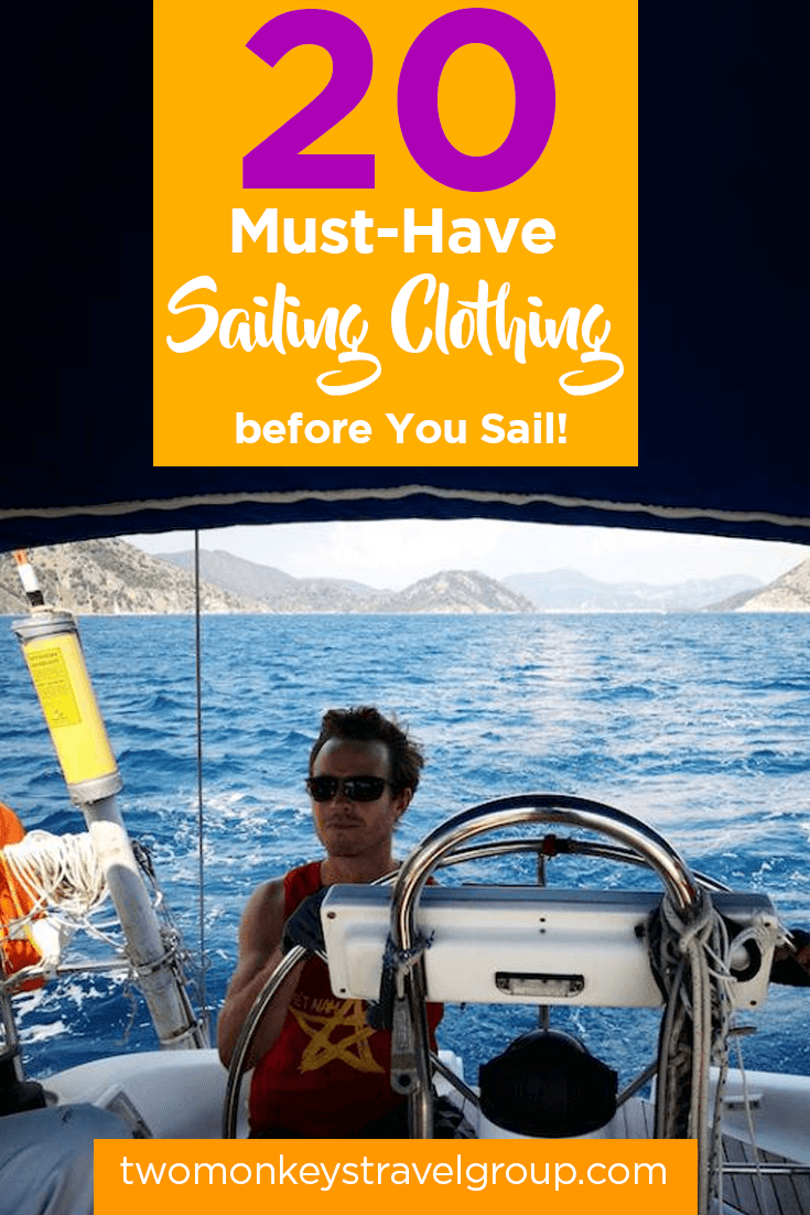 Your 20 Must-Have Sailing Clothing before You Sail!