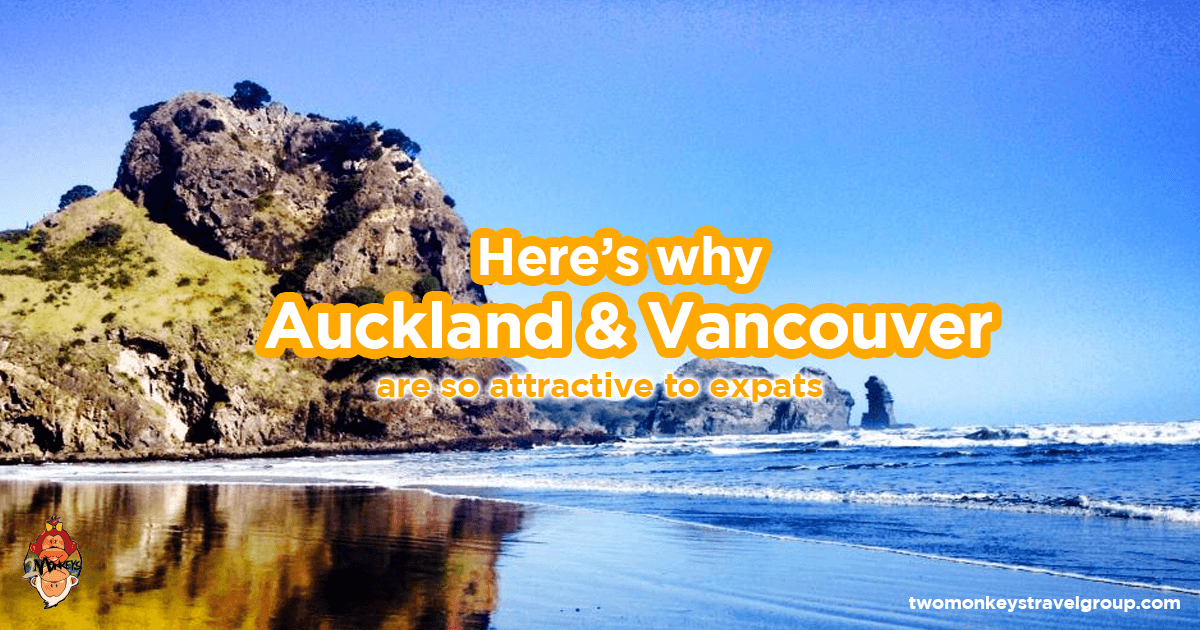 Here's why Auckland, New Zealand & Vancouver, Canada are so attractive to Expats