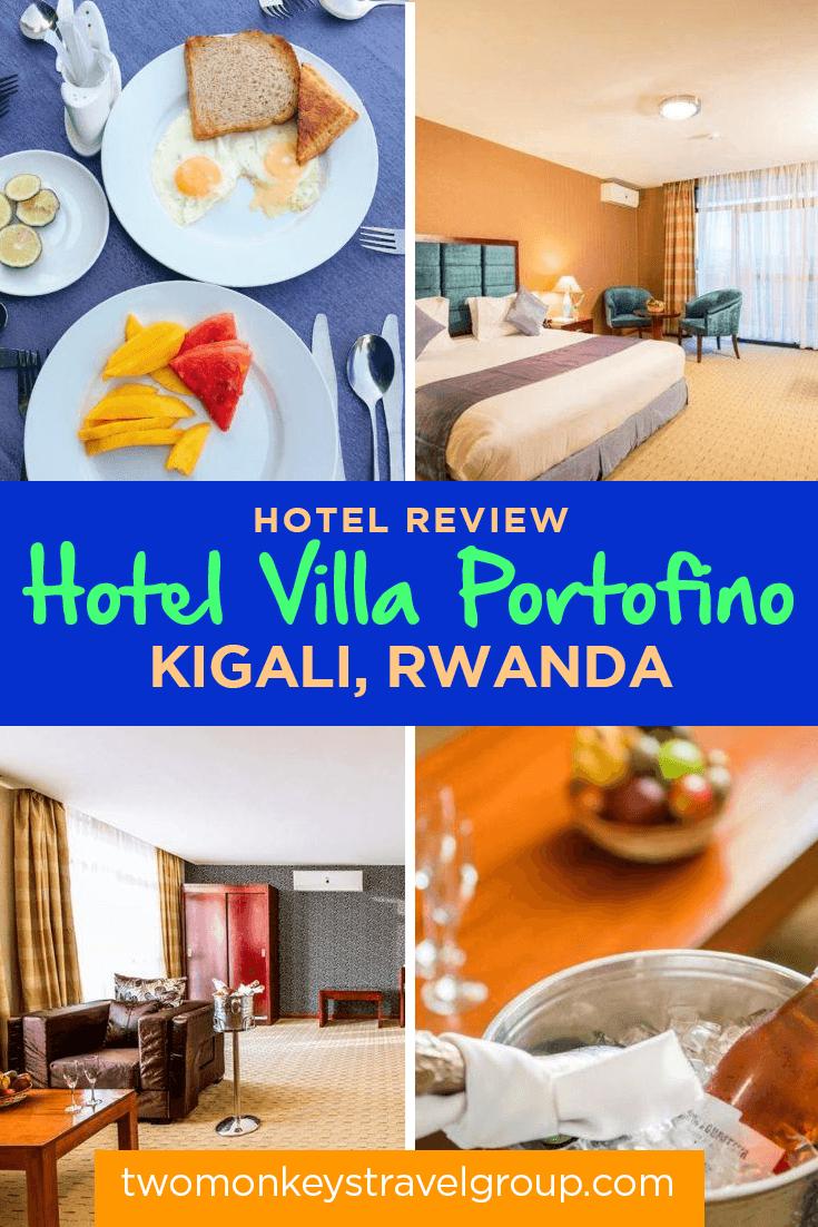 A Truly Remarkable Stay At Hotel Villa Portofino In Kigali, Rwanda