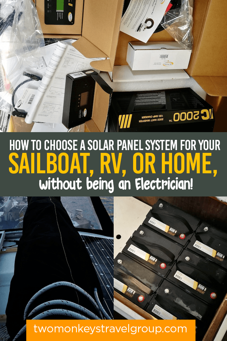 How to Choose a Solar Panel System for your Sailboat, RV, or Home, without being an Electrician!