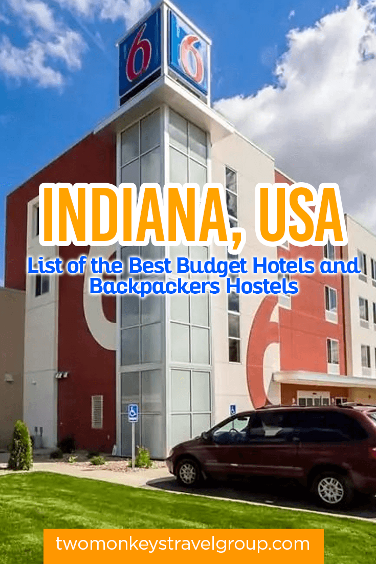 Complete List of Recommended Cheap Hotels in Indiana, USA