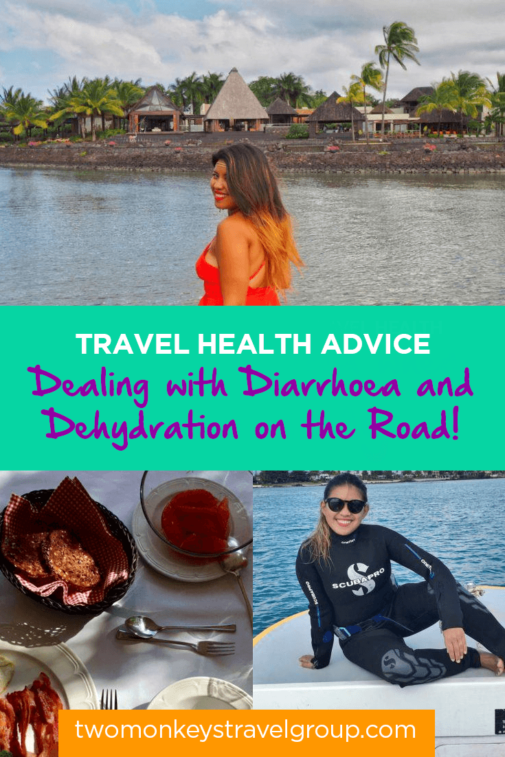 Travel Health Advice - Dealing with Diarrhoea and Dehydration on the Road!