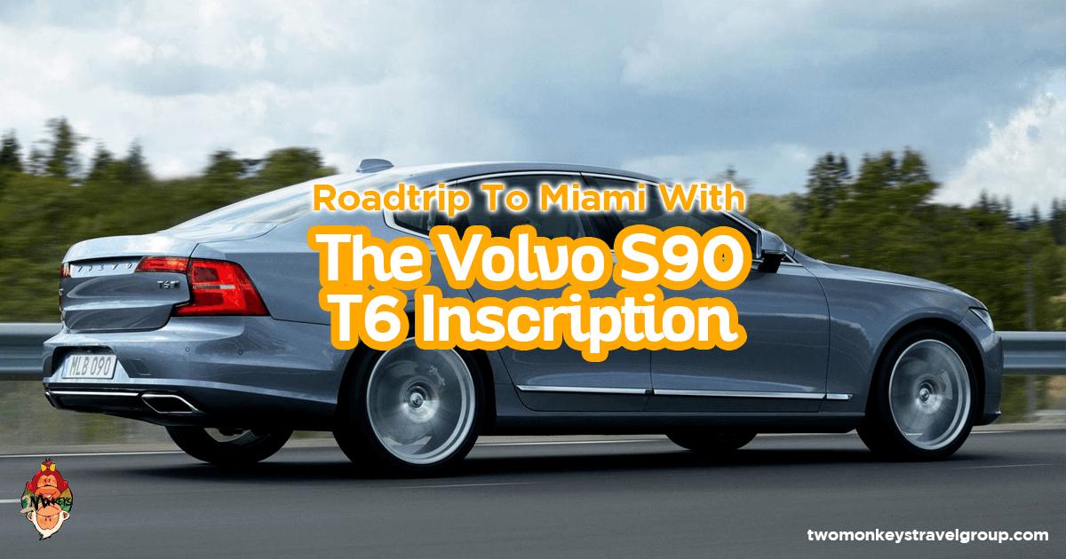 Roadtrip Around Florida Keys With The Volvo S90 T6 Inscription