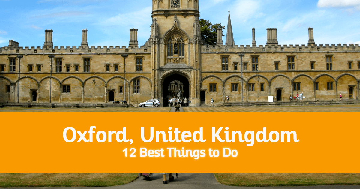 12 Best Things to Do in Oxford, United Kingdom – Where to Go, Attractions to Visit
