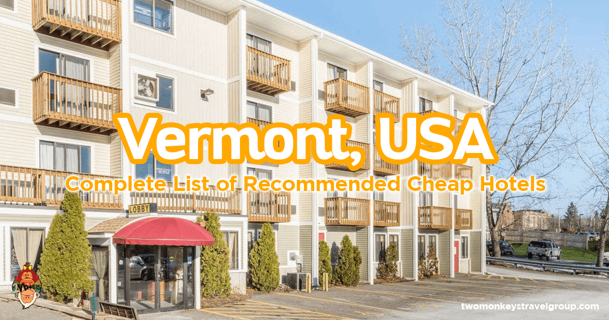 Cheap Hotels In Colchester Vermont