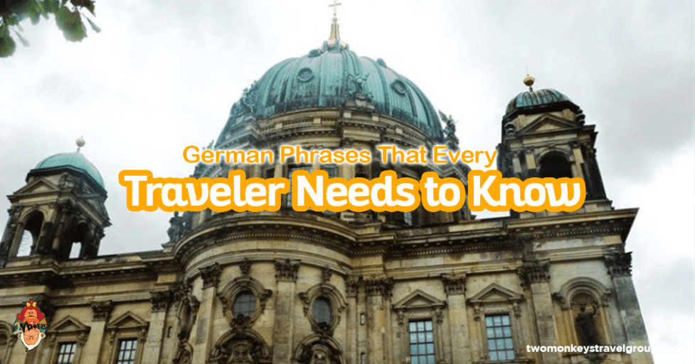 German Phrases That Every Traveler Needs to Know