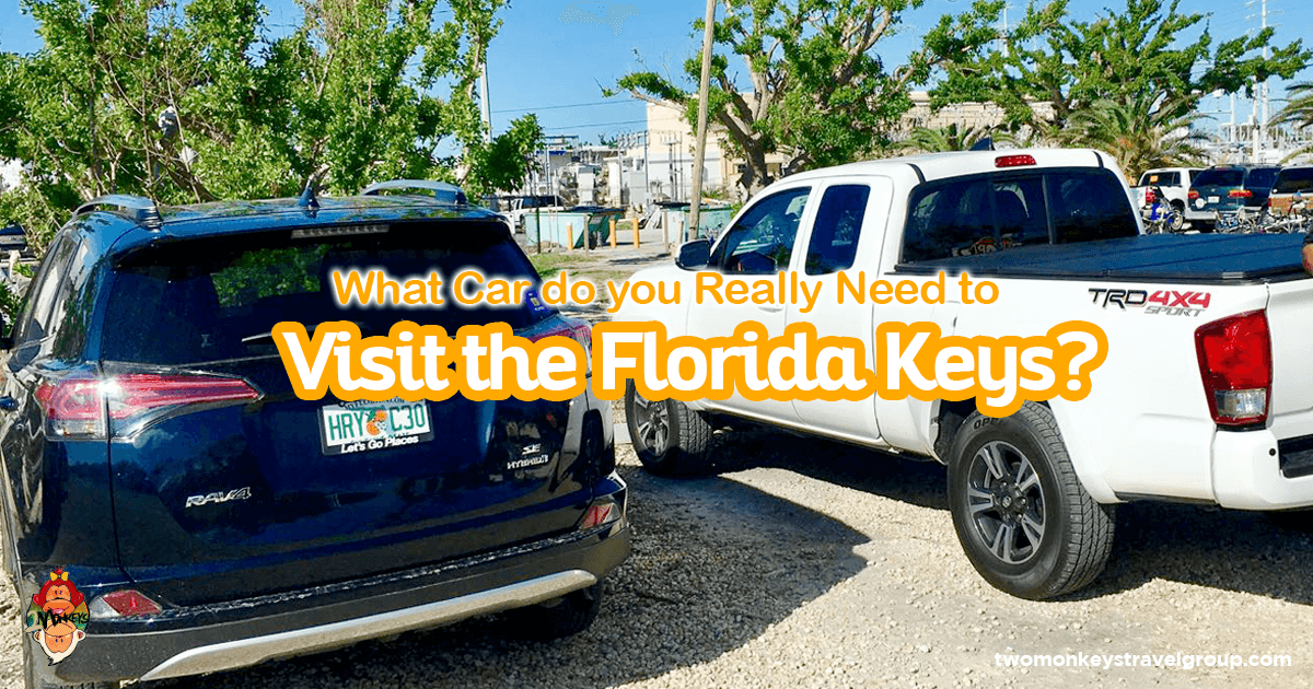 What Car do you Really Need to visit the florida keys