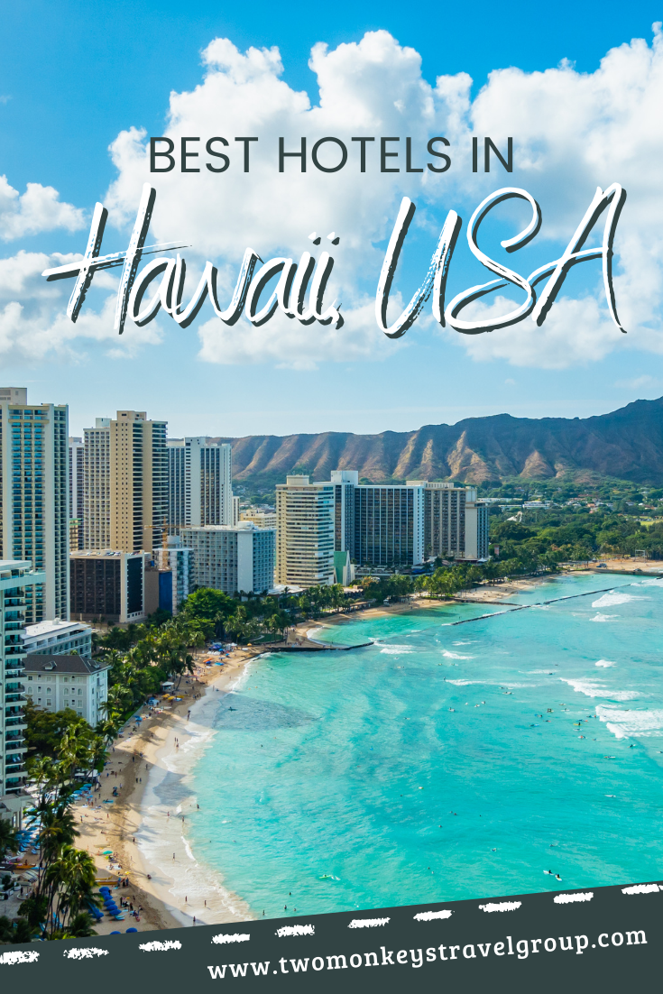 List of the Best Hotels in Hawaii, USA from Cheap to Luxury Hotels1