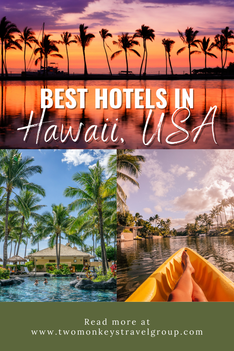 List of the Best Hotels in Hawaii, USA from Cheap to Luxury Hotels2