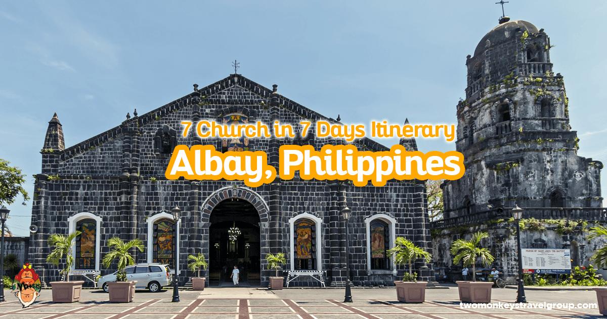 Visita Iglesia in Albay, Philippines - 7 Church in 7 Days Itinerary