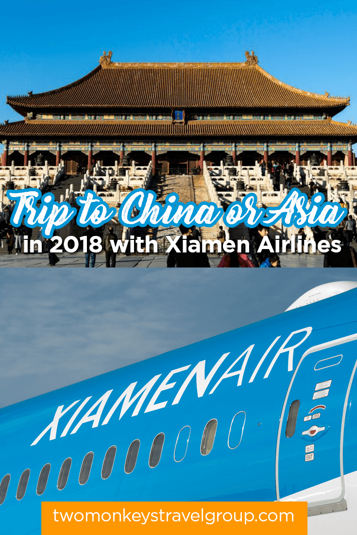 How to Plan your Trip to China or Asia in 2018 with Xiamen Airlines