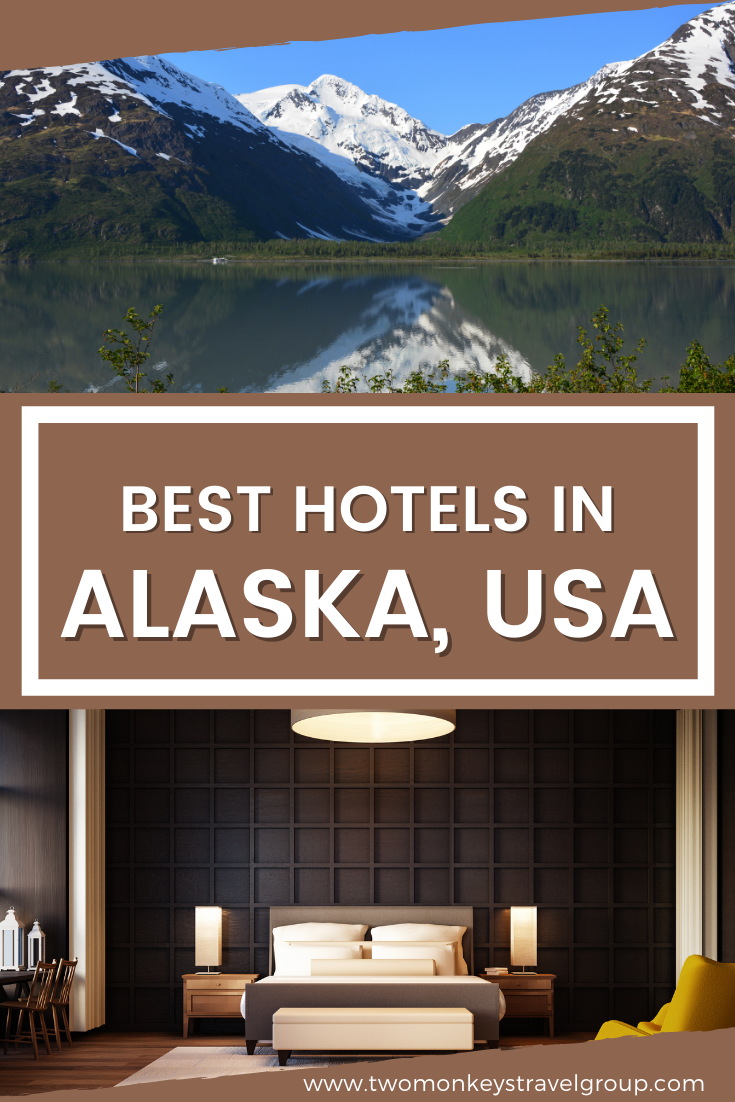 List of the Best Hotels in Alaska, USA from Cheap to Luxury Hotels2