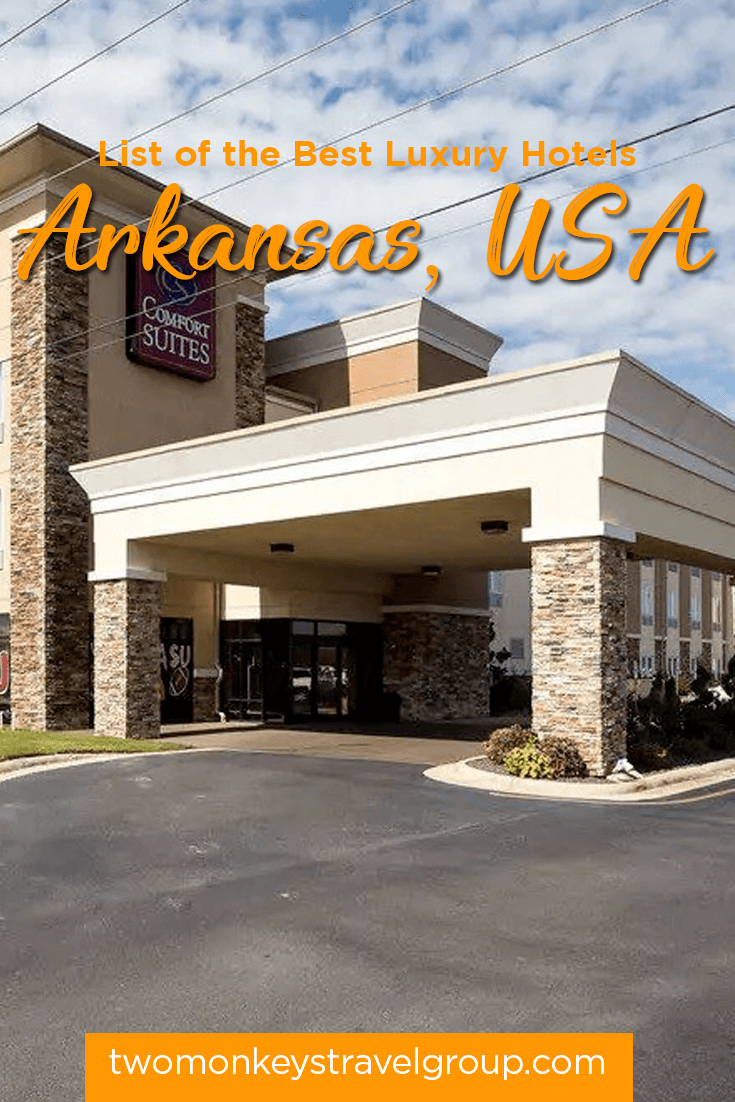 List of the Best Luxury Hotels in Arkansas, USA