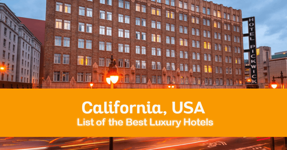 List of the best hotels in california usa from cheap to for Best hotel in america