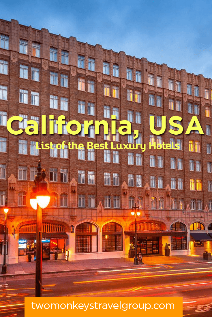 List of the Best Luxury Hotels in California, USA