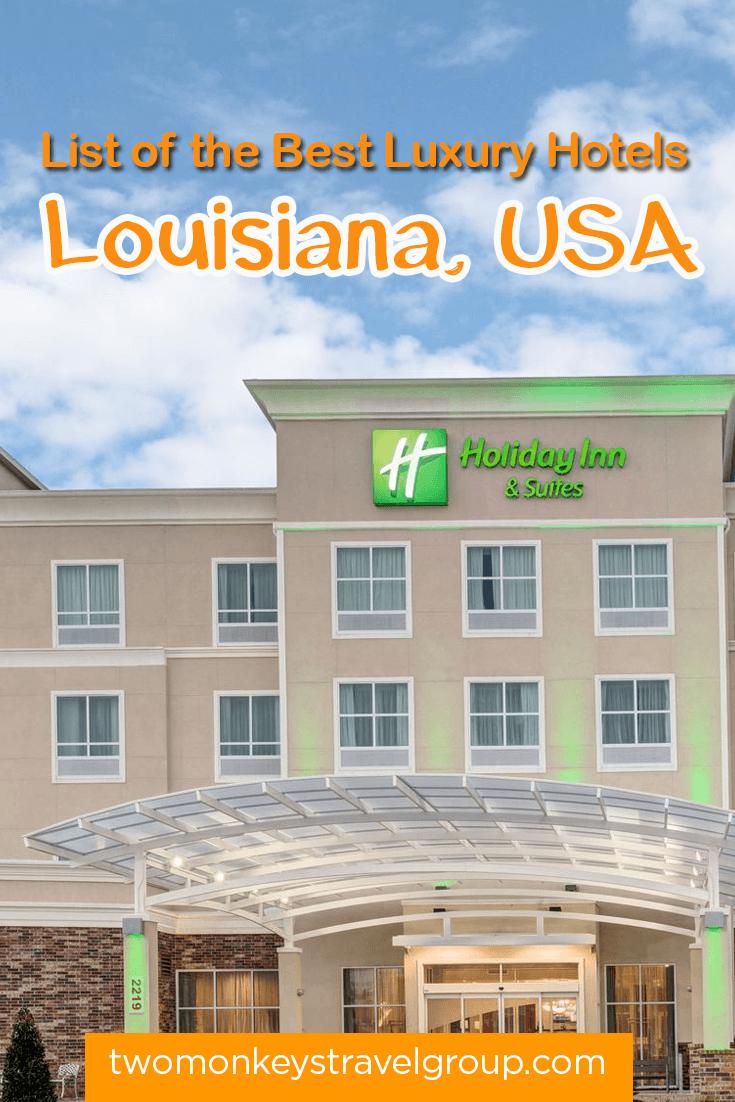 List of the Best Luxury Hotels in Louisiana, USA