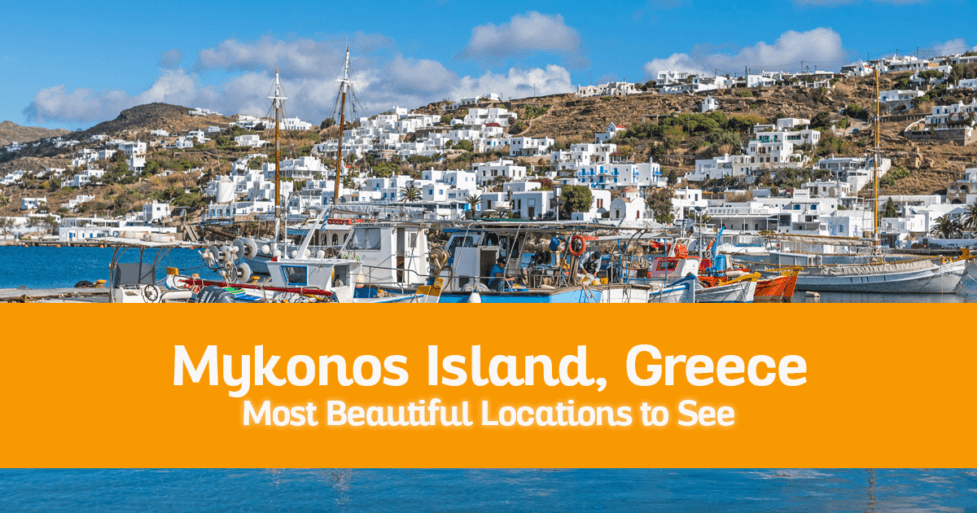 Some of the Most Beautiful Locations to See on Mykonos Island