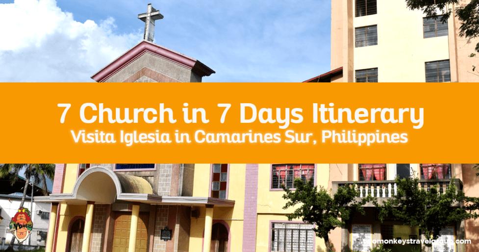 Visita Iglesia in Camarines Sur, Philippines - 7 Church in 7 Days Itinerary