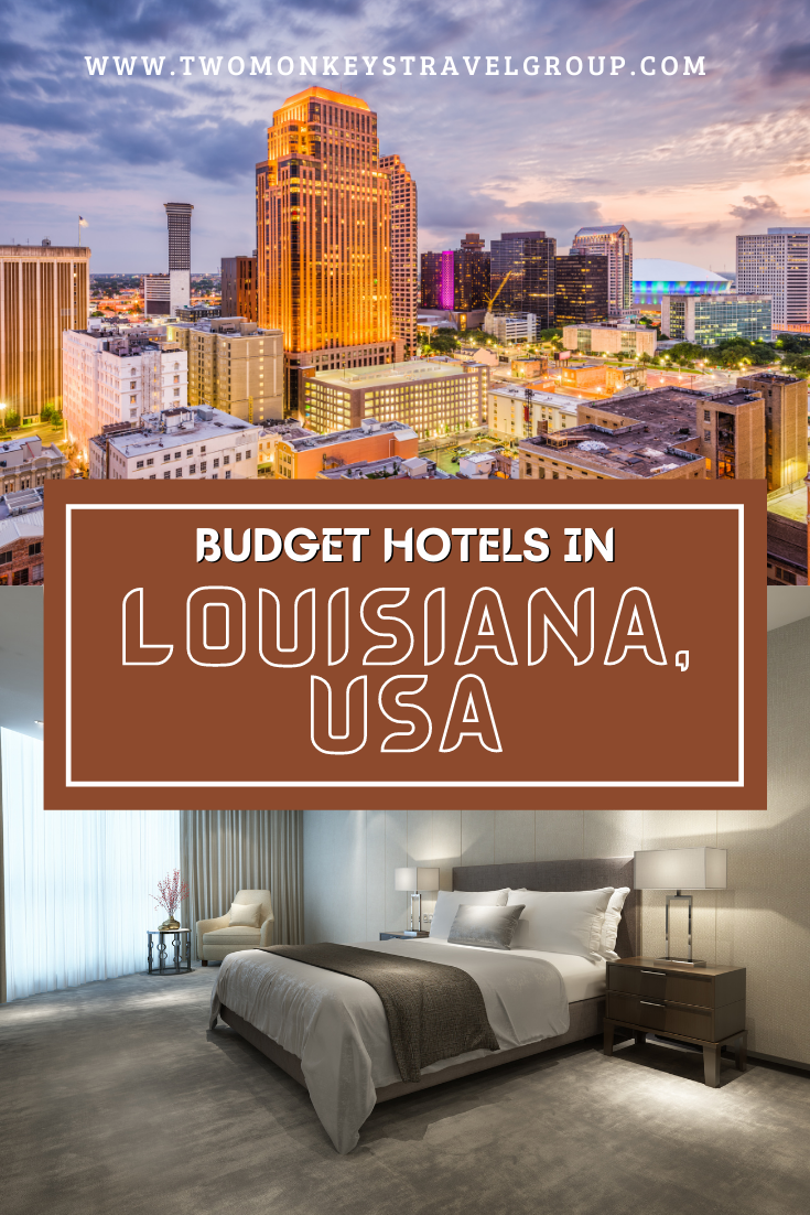 Complete List of Recommended Budget Hotels in Louisiana, USA