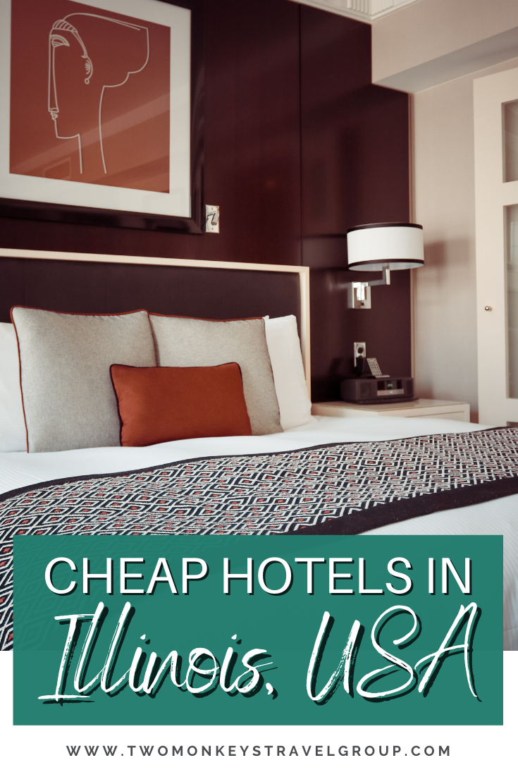Complete List of Recommended Cheap Hotels in Illinois, USA