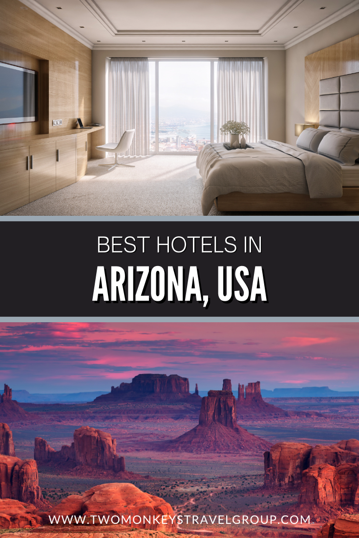 List of the Best Hotels in Arizona, USA from Cheap to Luxury Hotels