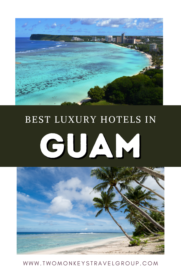 List of the Best Luxury Hotels in Guam