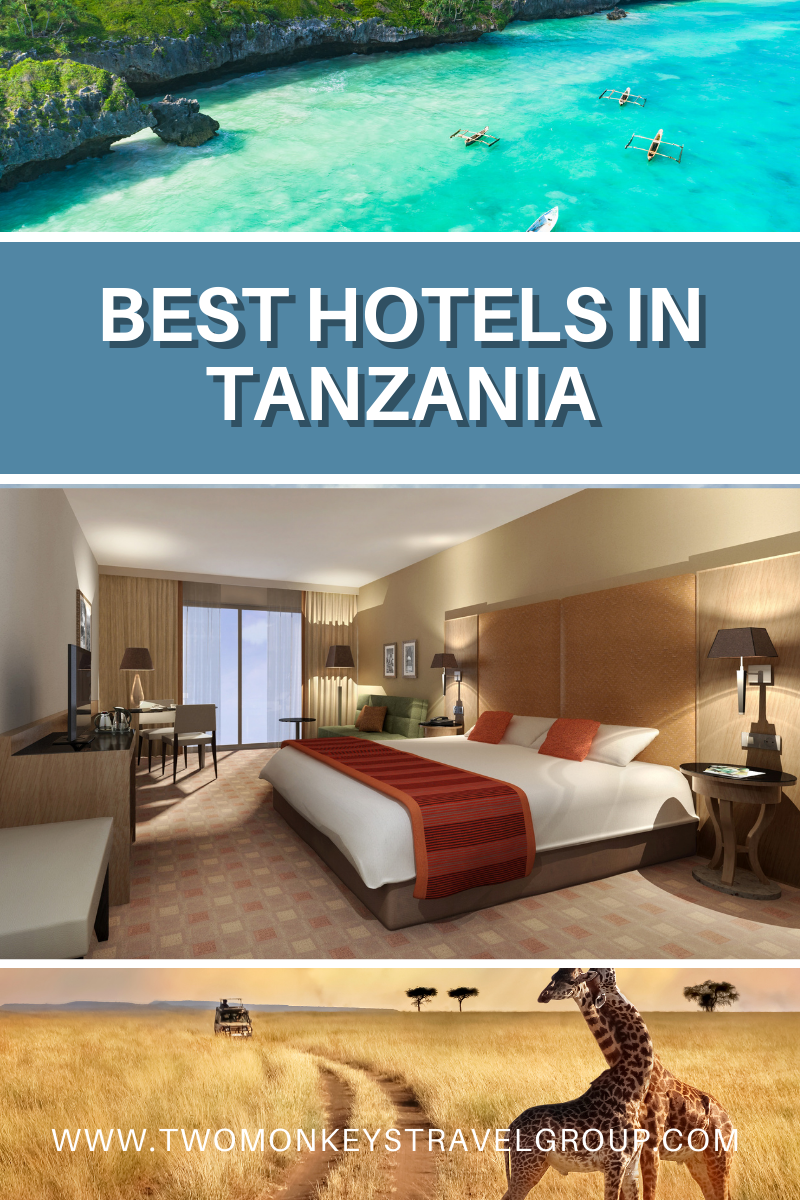 List of the Best Hotels in Tanzania (from Budget to Luxury Hotels)