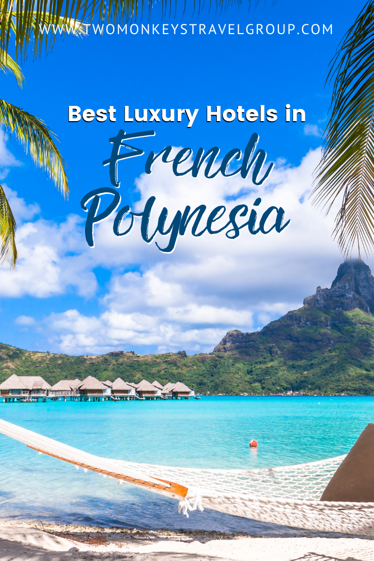 List of the Best Luxury Hotels in French Polynesia