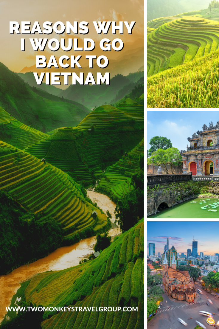 Reasons Why I would Go Back to Vietnam