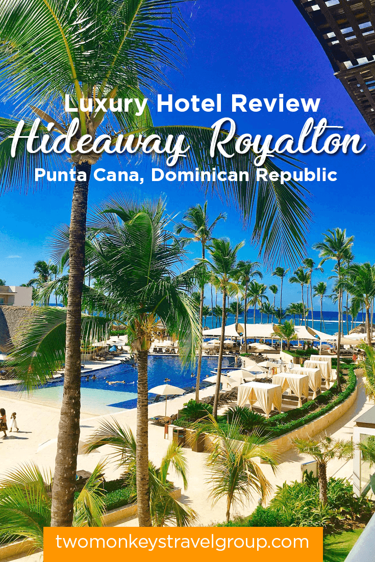 Adults Only All-Inclusive Resort in Dominican Republic Our Stay at Hideaway at Royalton Punta Cana