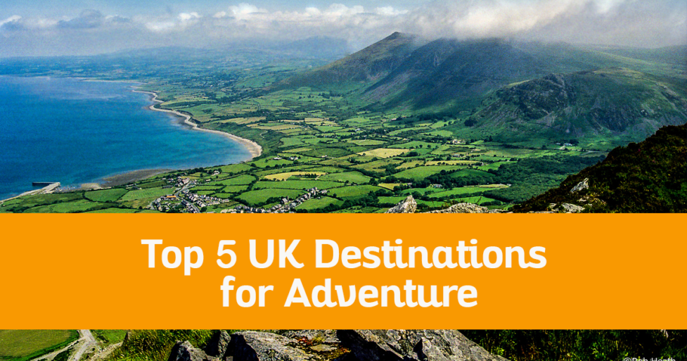 Top 5 UK Destinations for Adventure