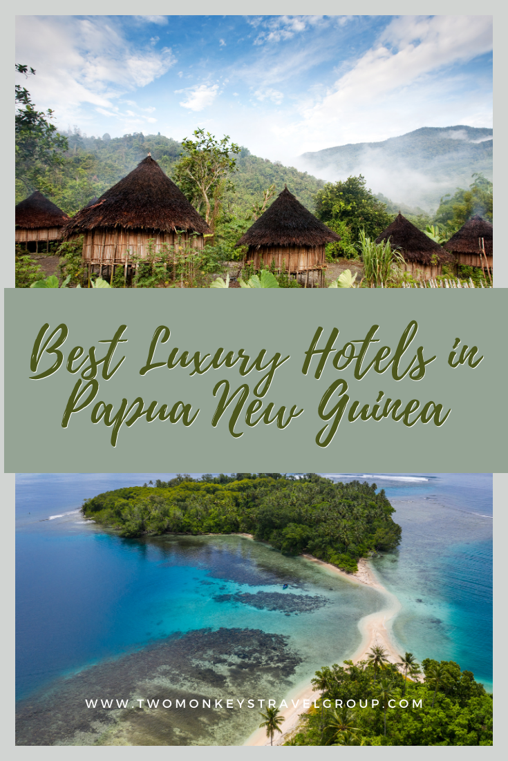 List of the Best Luxury Hotels in Papua New Guinea