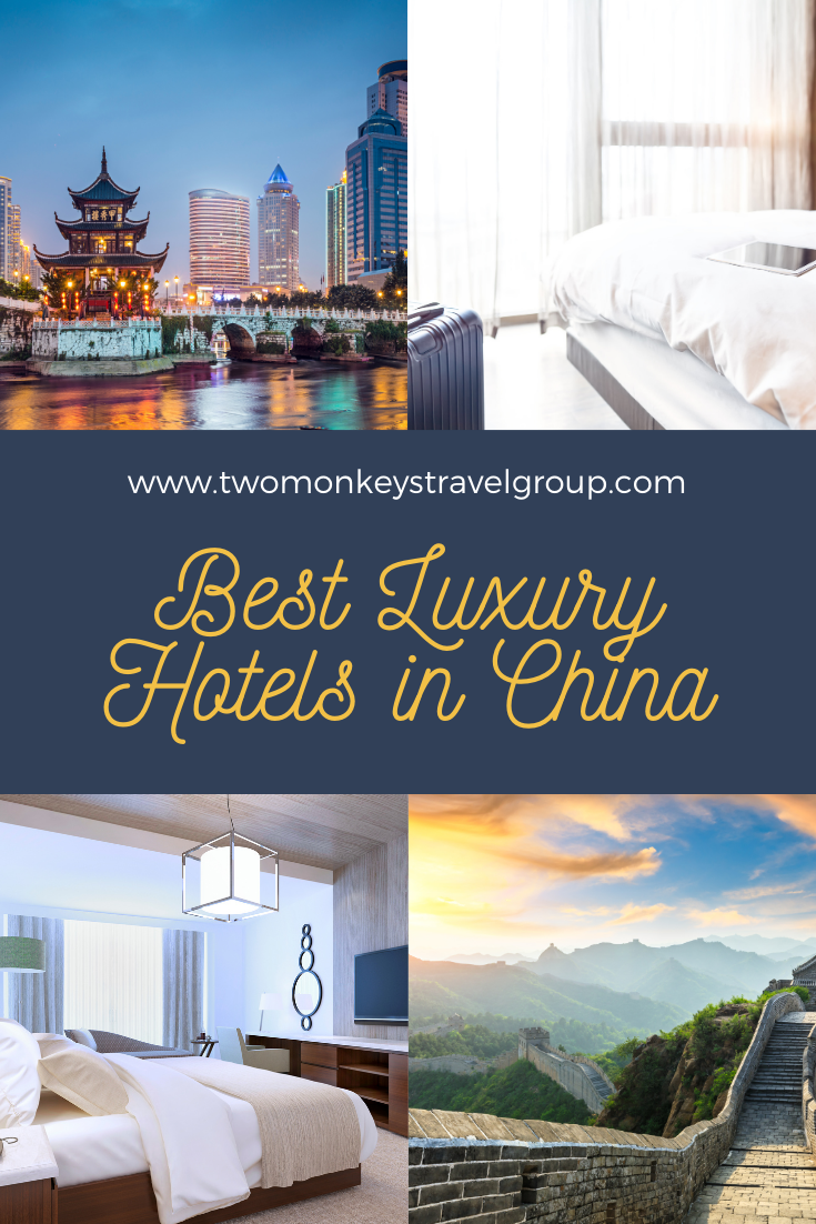 List of the Best Luxury Hotels in China