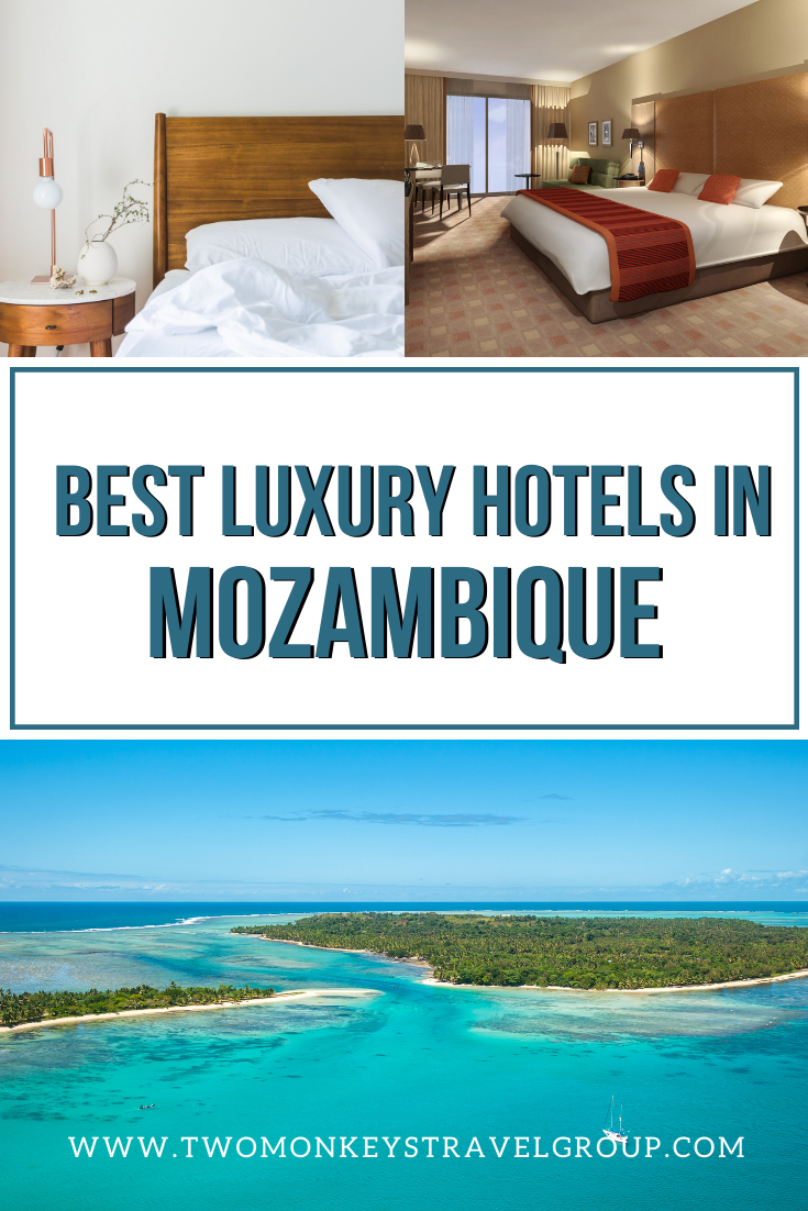 List of the Best Luxury Hotels in Mozambique