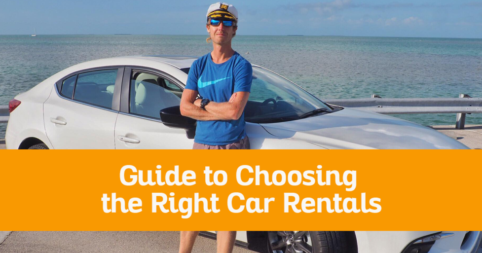 The Complete Guide to Choosing the Right Car Rentals